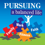 Pursuing A Balanced Life