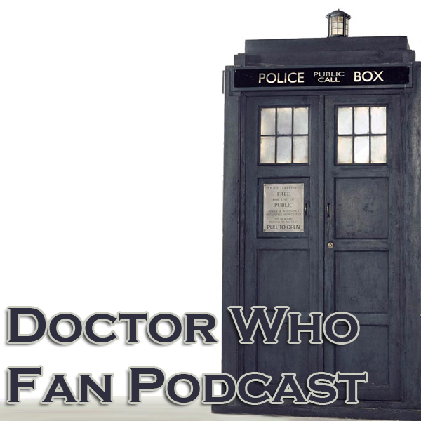 Doctor Who Fan Podcast