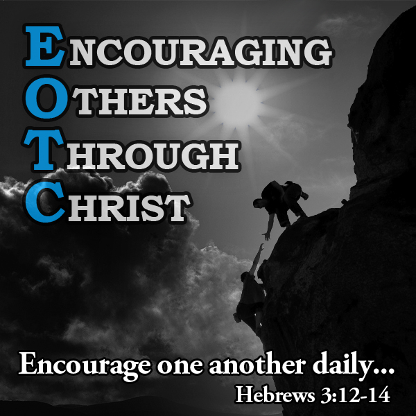 Encouraging Others Through Christ Podcast